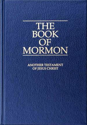 Book of Mormon - Mormonism, The Mormon Church, Beliefs, & Religion ...